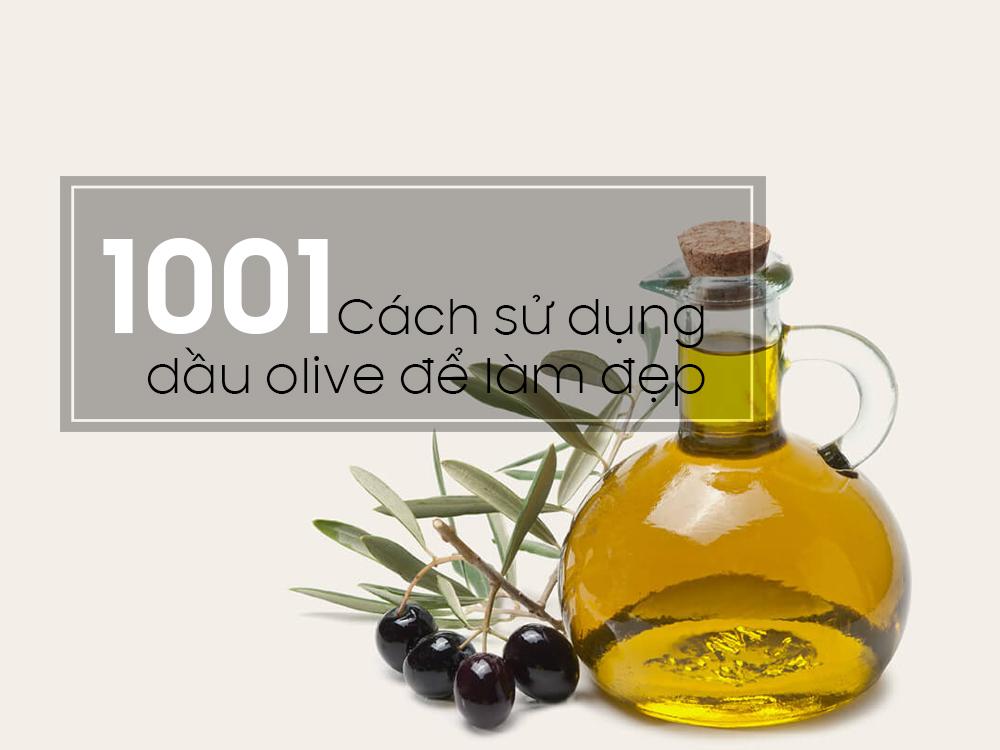 1001 cách sử dụng dầu ô liu để làm đẹp
